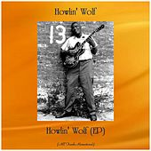 Howlin' Wolf (EP) (All Tracks Remastered) de Howlin' Wolf