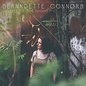 Gospel of the Night by Bernadette Connors