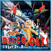 Disco Cats (Instrumental) by Singer Dr. B...
