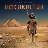 Hochkultur by Samy Deluxe