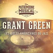 Les Idoles Américaines Du Jazz: Grant Green, Vol. 1 by Grant Green