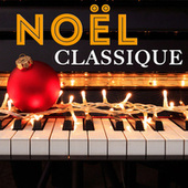 Noël Classique by Various Artists