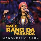 Kale Rang Da Paranda (Folk Recreation) by Harshdeep Kaur