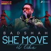 She Move It Like (Straight Up Punjab Live Version) de Badshah