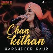 Chan Kithan (Folk Recreation) by Harshdeep Kaur