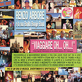 Viaggiare oh oh... (Live) by Renzo Arbore