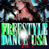 Freestyle Dance Usa - Volume 1 by Various Artists
