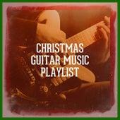 Christmas Guitar Music Playlist by Christmas Guitar Music, Christmas Instrumental Guitar, Guitar Christmas Carols