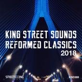 King Street Sounds Reformed Classics 2018 de Various Artists