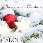 Instrumental Christmas Carols - Piano Music For Christmas by Piano Music For Christmas