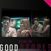 Intacta by Good People