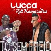Tô Sem Freio de DJ Lucca