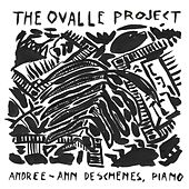 The Ovalle Project de Andree-Ann Deschenes