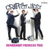 Graffiti Jazz de Rembrandt Frerichs Trio