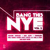 Bang This Nye, Vol. 5 by Various Artists