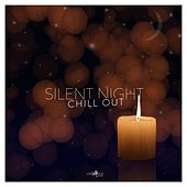 Silent Night Chill-Out von Various Artists