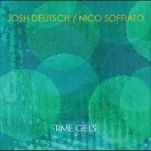 Time Gels by Josh Deutsch