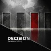 Decision de Tommy Vega