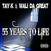 55 Years To Life de Tay-K