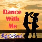 Dance With Me R&B/Soul de Various Artists