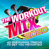 The Workout Mix 2020 by Various Artists