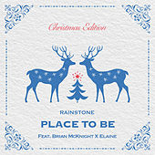 PLACE TO BE (feat. BRIAN McKNIGHT & ELAINE) [Christmas Edition] de Rainstone