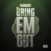 Bring 'Em Out de YoungBoy Never Broke Again