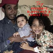 Bloodlines & Family Ties by TAY