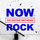 NOW Rock Air Guitar Anthems di Various Artists