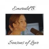 Seasons of Love by Emerald B.