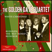 White Christmas - Rudolph, the Red Nose Reindeer (Christmas Single 1958) de Golden Gate Quartet
