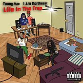 Life in the Trap de Young Moe