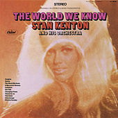The World We Know by Stan Kenton