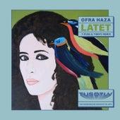 Latet (T-Puse & Timoti Remix) de Ofra Haza