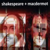 Shakespeare + Macdermot de Galt MacDermot