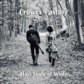 Hazy Shade of Winter de Crowes Pasture