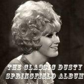 The Classic Dusty Springfield Album de Dusty Springfield