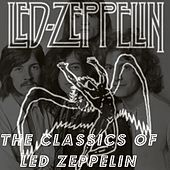 The Classics of Led Zeppelin de Led Zeppelin