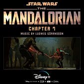 The Mandalorian: Chapter 7 (Original Score) van Ludwig Göransson