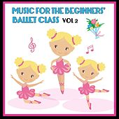 Music for the Beginners' Ballet Class ,Vol. 2 von Kimbo Children's Music