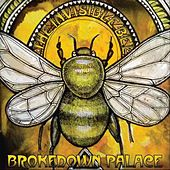 Brokedown Palace by The Invisible Bee