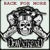 Back for More by Downtrend