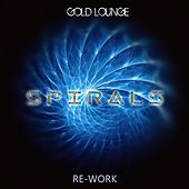 Spirals (Re-Work) von Gold Lounge