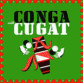 Conga with Cugat von Xavier Cugat & His Waldorf Astoria Orchestra