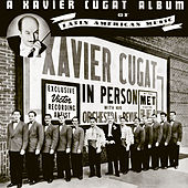 A Xavier Cugat Album of Latin American Music by Xavier Cugat & His Waldorf Astoria Orchestra