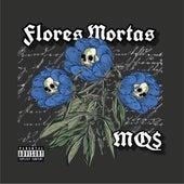 Flores Mortas by Mq$