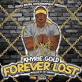 Forever Lost by Khyrie Gold