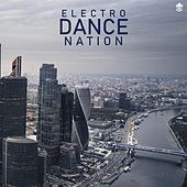 Electro Dance Nation by Various Artists