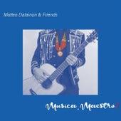 Musica, Maestro! de Matteo Dalainon