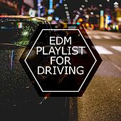EDM For Driving by Various Artists